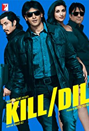 Movie review: 'kill dil' by neha ravindran – filmi files.